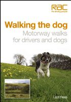 Book Walking with Dogs Motorway Walks by Driving With Dogs
